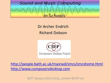 Dr Archer Endrich Richard Dobson BETT January 2015, ExCeL, London ©CDP Ltd