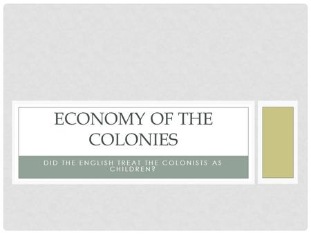 Economy of the Colonies