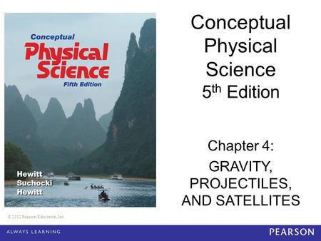 Conceptual Physical Science 5th Edition Chapter 4: