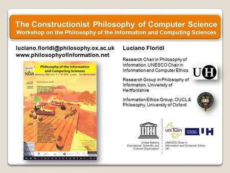 Luciano Floridi Research Chair in Philosophy of Information, UNESCO Chair in Information.