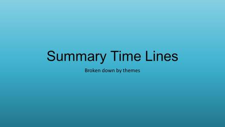 Summary Time Lines Broken down by themes. Hardware Ancient times – Astronomical clocks 1652 Pascaline 1837 Babbage Analytical Engine 1946 ENIAC 1944 Mark.
