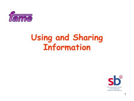 1 Using and Sharing Information. 2 Where do we want to take Information Sharing? What are the expectations, concerns and wants of service users and carers?