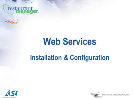Web Services Installation & Configuration. Stand-Alone Web Services n E-Calendar n E-Employment Applications n E-Mail Club n E-Reservations Integrated.