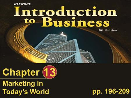 Chapter 13 Marketing in Today's World pp. 196-209.