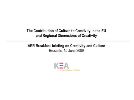 The Contribution of Culture to Creativity in the EU