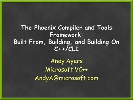 Andy Ayers Microsoft VC++