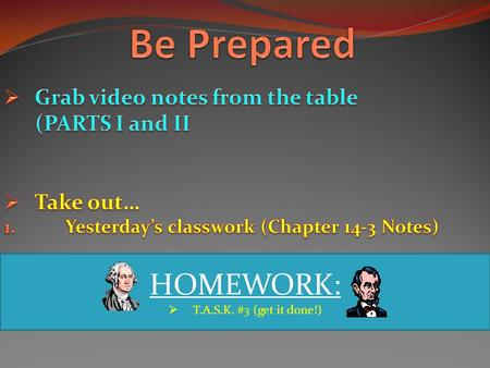 HOMEWORK:  T.A.S.K. #3 (get it done!). 1 1. What was the name of Harriet Jacob's autobiography? (It was the first slave narrative written by a woman)