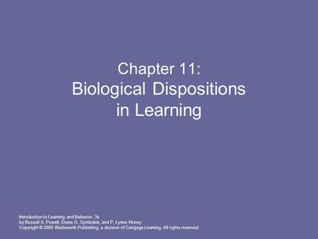 Chapter 11: Biological Dispositions in Learning
