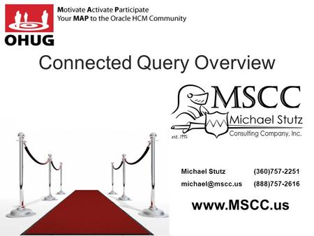 Connected Query Overview Michael Stutz (360)757-2251 (888)757-2616