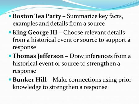 strategies for writing document based essays ppt boston tea party summarize key facts examples and details from a source king george