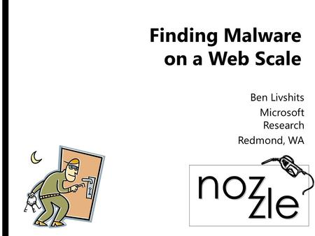 Finding Malware on a Web Scale