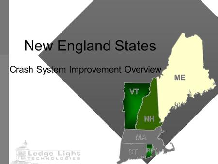 New England States Crash System Improvement Overview ME NH VT MA CTRI.