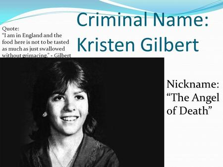 Criminal Name: Kristen Gilbert
