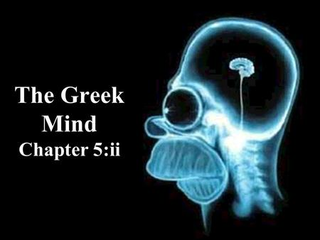 The Greek Mind Chapter 5:ii