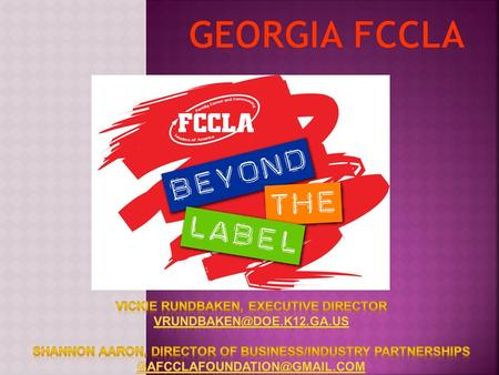  28,398 Georgia FCCLA Members  301 Chapters  7,100 Urban Affiliates (27 chapters)  10,406 Middle Level Affiliates (16 chapters) We are #1 in the NATION.