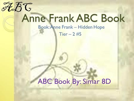 Book: Anne Frank – Hidden Hope Tier – 2 #5