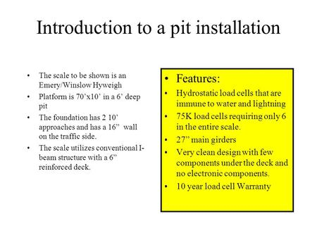Introduction to a pit installation