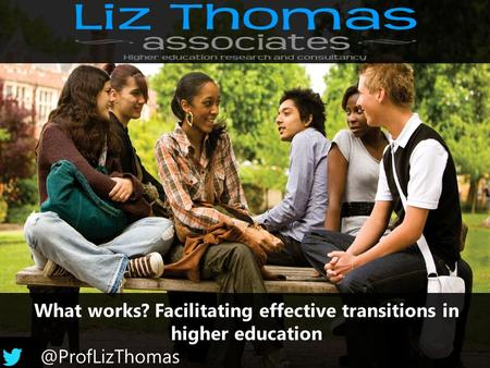 What works? Facilitating effective transitions in higher