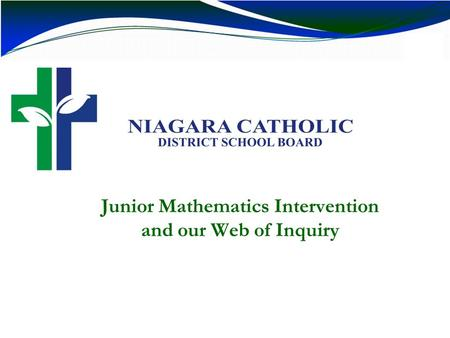 Junior Mathematics Intervention and our Web of Inquiry.