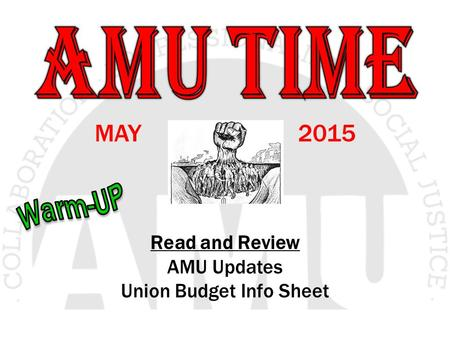 MAY 2015 Read and Review AMU Updates Union Budget Info Sheet.