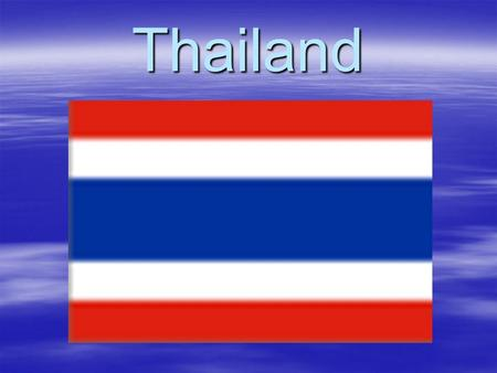 Thailand. Location of Thailand  The Kingdom of Thailand lie in the heart of Southeast Asia. It is the natural gateway to Indochina. Myanmar and South.