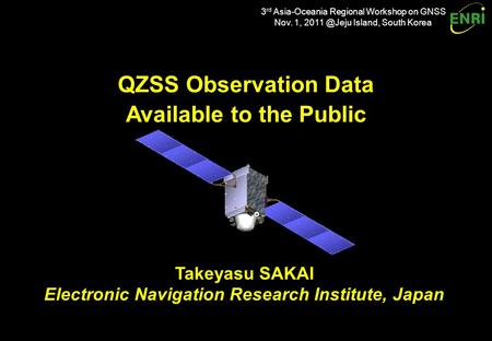 Introduction QZSS (Quasi-Zenith Satellite System) program: