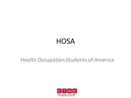 HOSA Health Occupation Students of America. Georgia HOSA Caring with Compassion, Learning through Action, Pursuing our Passion-We are HOSA.