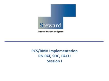 PCS/BMV Implementation