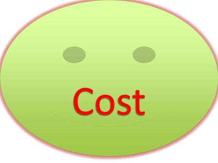 Cost concepts COST is the Expenditure incurred on various inputs to produce goods and services. Cost function : Functional relationship between cost and.
