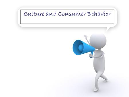 Culture and Consumer Behavior. How people behave and what motivates them is largely a matter of culture. Differences in how people process information,