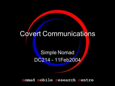 Covert Communications Simple Nomad DC214 - 11Feb2004.