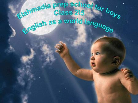 a language spoken internationally which is learned by many people as a second language. It is characterized by the No. of its speakers (Native or second.