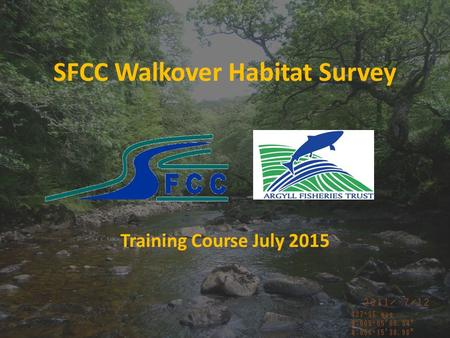 SFCC Walkover Habitat Survey Training Course July 2015.