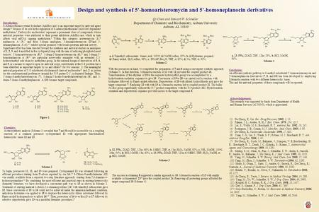 Design and synthesis of 5'-homoaristeromycin and 5'-homoneplanocin derivatives Qi Chen and Stewart W. Schneller Department of Chemistry and Biochemistry,