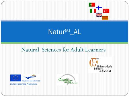 Natural Sciences for Adult Learners Natur (s) _AL.