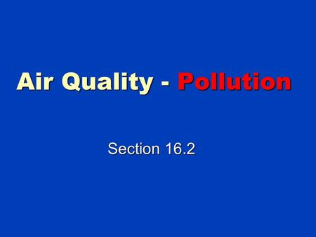 Air Quality - Pollution