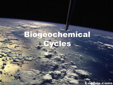 Biogeochemical Cycles WATER CYCLE Also called the Hydrologic Cycle Water is circulated through the global ecosystem. Fresh water evaporates and condenses.