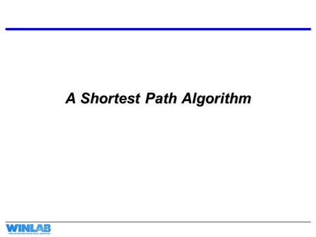 A Shortest Path Algorithm. Motivation Given a connected, positive weighted graph Find the length of a shortest path from vertex a to vertex z.