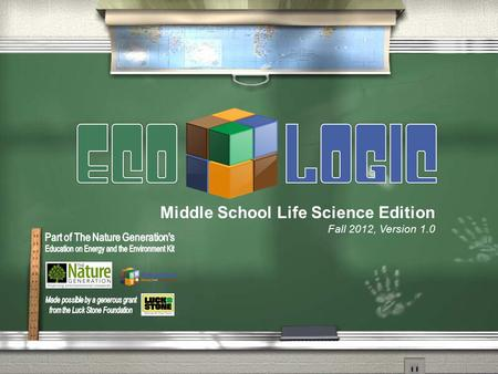 Middle School Life Science Edition Fall 2012, Version 1.0.