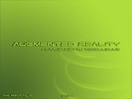 2 Contents  Definition  Developing history  Augmented reality  What is augmented reality  Requirements  TV  Gaming industry  Mobile  Tools 