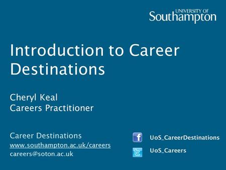 Introduction to Career Destinations Cheryl Keal Careers Practitioner Career Destinations