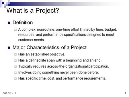 What Is a Project? Definition Major Characteristics of a Project