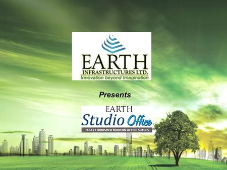 Presents. Never before seen Studio office Space in NCR by Earth offers unlimited features that is best investment option today which will surely give.