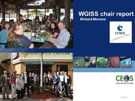 Slide: 1 37 th WGISS meeting|Cocoa beach | 14 april 2014 Richard Moreno WGISS chair report.