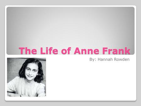 anne frank essay topics Essay topics flashcards essay checker anne frank – short essay  the session that i attended at the anne frank project on september 11, 2009 was.