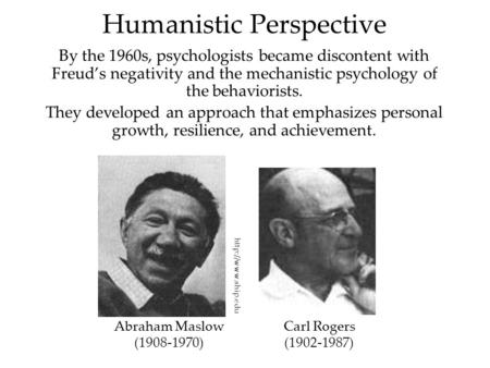humanistic existential perspective of personality Examples of humanistic perspective by yourdictionary the humanistic perspective is an approach to psychology that emphasizes empathy and stresses the good in human behavior.