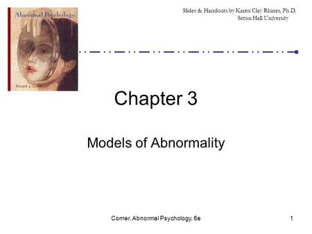 chapter 3 abnormal psychology Classifying abnormality: chapter 3 diagnosis, assessment, and   research methods in abnormal psychology the goals of.