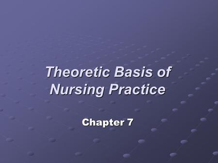 Theoretic Basis of Nursing Practice Chapter 7. Biologic Theories General Adaptation Syndrome - Selye Linked stressful events and illness Linked stressful.