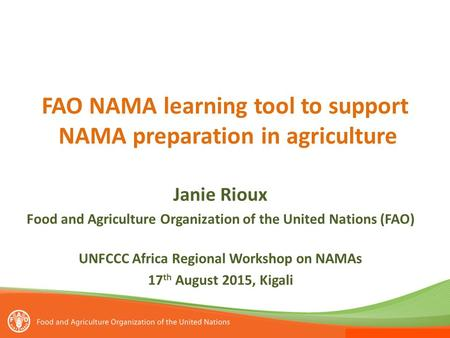 FAO NAMA learning tool to support NAMA preparation in agriculture