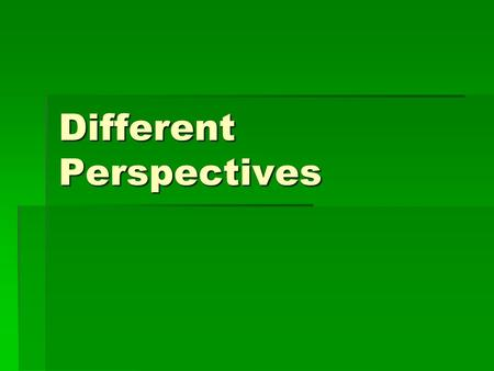 Different Perspectives. Structuralism  The Structure of our mind is made up of feelings and emotions.  We experience various emotions and they determine.